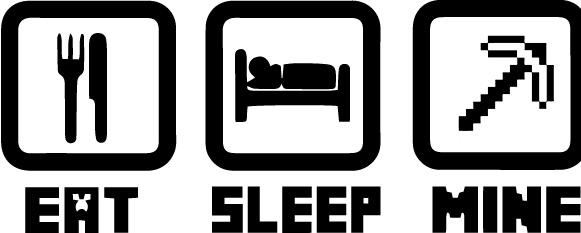 Geekcals Eat Sleep Mine Vinyl Decal Design Your Space