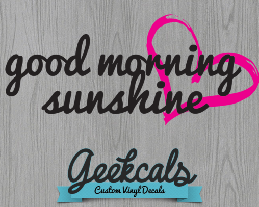 Good Morning Sunshine Vinyl Mirror Decal
