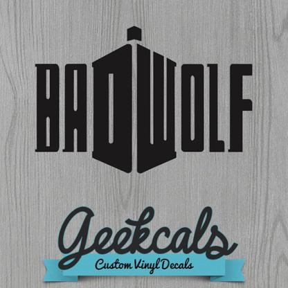 Bad Wolf Tardis Vinyl Wall Decal