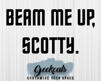 Beam Me Up Scotty